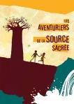 """""""Les aventuriers de la source sacrée"""" (CONCOURS INSIDE)"""